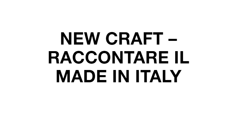 filippo berto partecipa all'evento Raccontare il made in italy a new craft