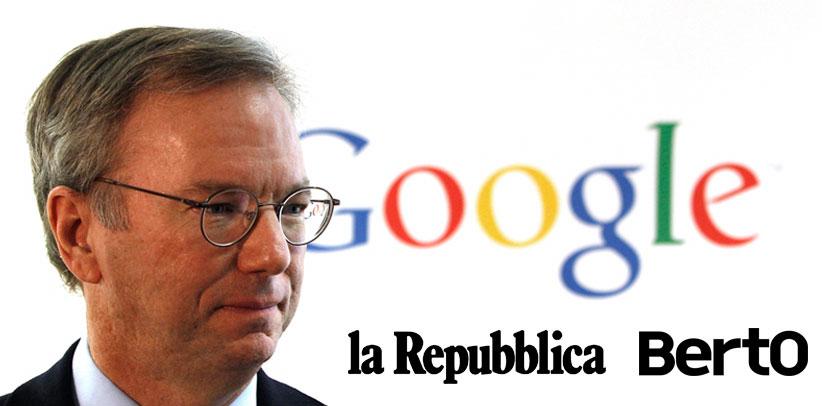 Eric Schmidt e Berto su Repubblica