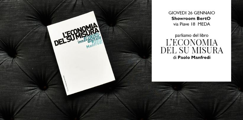 bertolive ospita la presentazione del libro l'economia del su misura