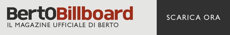 Scarica BertO BillBoard il nuovo magazine BertO